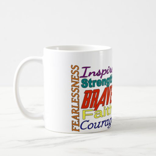 Fearlessness Courage Faith Etc...Word Picture Coffee Mug