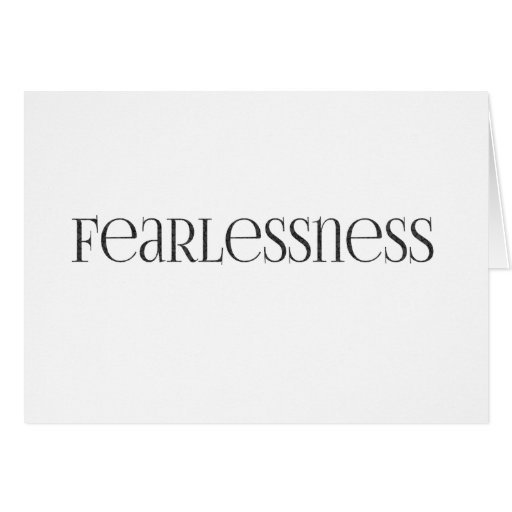 fearlessness Strong powerful Fearless Greeting Card