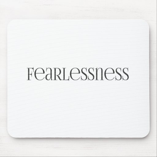 fearlessness Strong powerful Fearless Mouse Pads