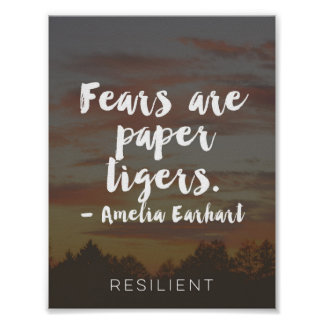 """""""Fears are Paper Tigers"""" Cursive Quote Poster"""