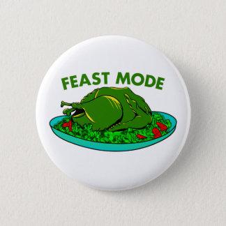 Feast Mode 6 Cm Round Badge