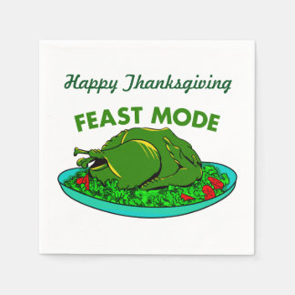 Feast Mode Funny Thanksgiving Disposable Serviettes