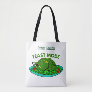 Feast Mode Funny Thanksgiving Tote Bag