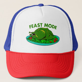 Feast Mode Funny Thanksgiving Trucker Hat