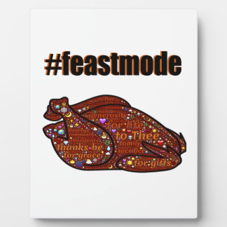 Feast Mode Thanksgiving Holiday Graphic Plaque