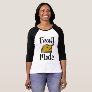 Feast Mode Thanksgiving Tee