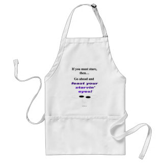 Feast Your Starvin Eyes Standard Apron