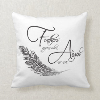 Feathers Appear When Angels Are Near Throw Pillow