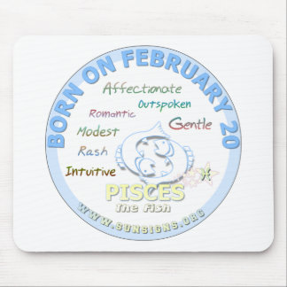 February 20th Birthday - Pisces Mousepad