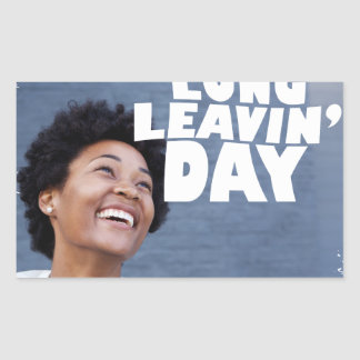 February 2nd - Lung Leavin' Day - Appreciation Day Rectangular Sticker