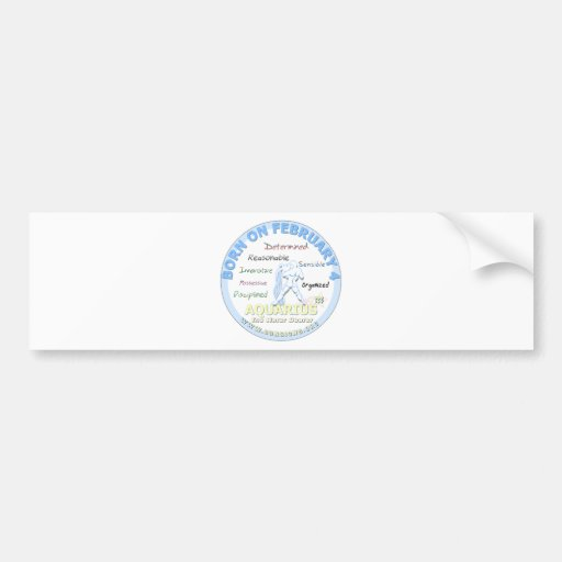 February 4th Birthday - Aquarius Bumper Sticker
