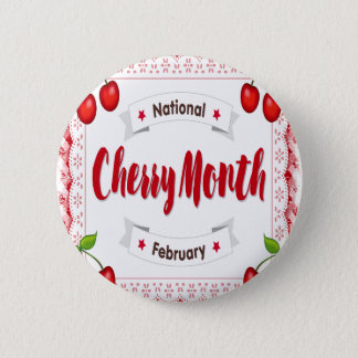 February - Cherry Month - Appreciation Day 6 Cm Round Badge