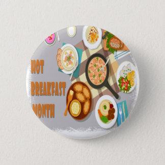February - Hot Breakfast Month - Appreciation Day 6 Cm Round Badge
