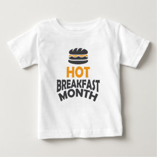 February - Hot Breakfast Month - Appreciation Day Baby T-Shirt