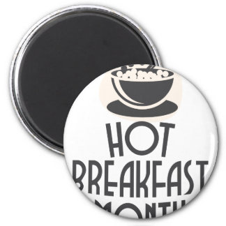 February - Hot Breakfast Month - Appreciation Day Magnet