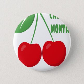 February is Cherry Month - Appreciation Day 6 Cm Round Badge
