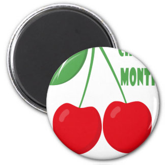 February is Cherry Month - Appreciation Day Magnet