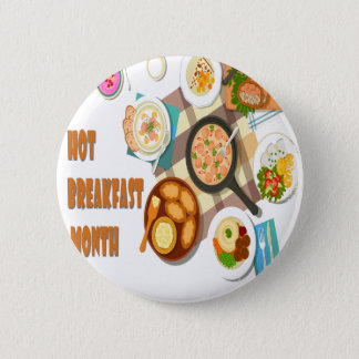 February is Hot Breakfast Month 6 Cm Round Badge