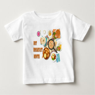 February is Hot Breakfast Month Baby T-Shirt