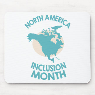 February - North American Inclusion Month Mouse Pad