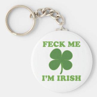 Feck Me Im Irish Key Ring