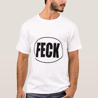 Feck T-Shirt