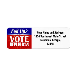 Fed Up? Vote Republican Return Address Label