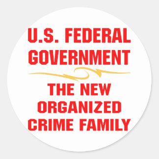 Federal Gov The New Organized Crime Family Classic Round Sticker