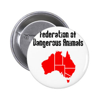 Federation of Dangerous Animals Pin