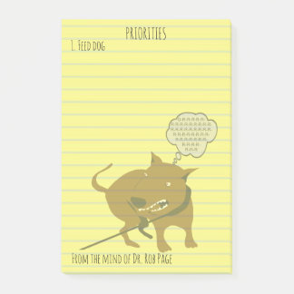 """Feed Angry Dog Funny Priorities Custom  4x6"""" Post-it Notes"""