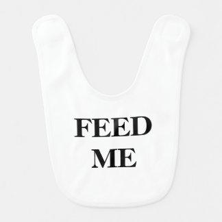 Feed Me Baby Bib
