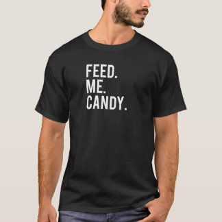 Feed Me Candy Print T-Shirt