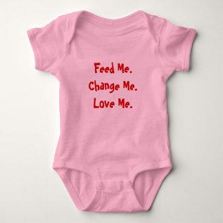 Feed Me.Change Me.Love Me. Baby Bodysuit