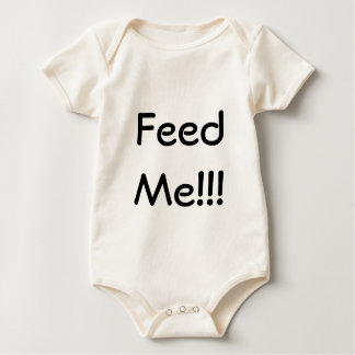 Feed Me!!! Infant Shirt