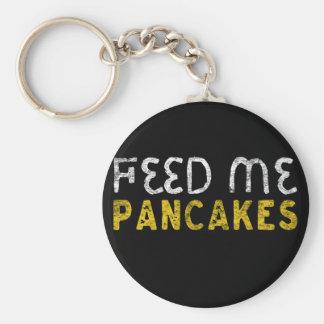Feed me pancakes key ring