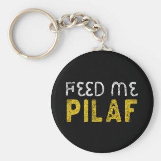 Feed me pilaf key ring