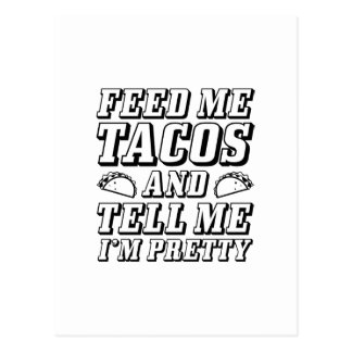 Feed Me Tacos Postcard