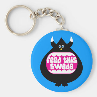 Feed this Swede funny gifts Basic Round Button Key Ring