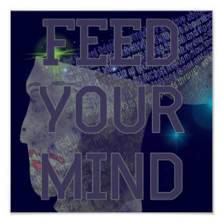 Feed Your Mind Poster