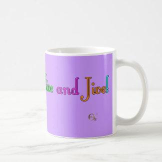 Feel Alive and Jive Basic White Mug