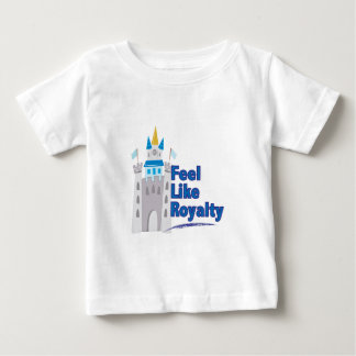 Feel Like Royalty Baby T-Shirt