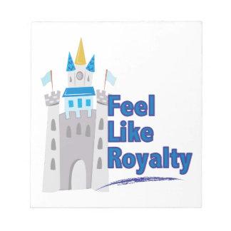 Feel Like Royalty Notepad