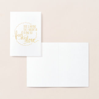 Feel My Love Foil Greeting Card