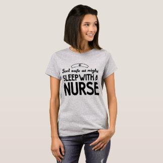 Feel Safe at Night, Sleep with a Nurse light tee