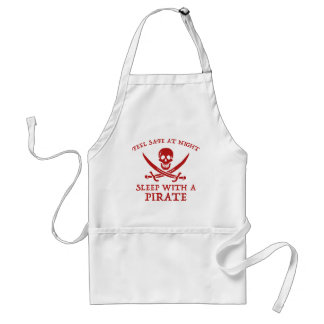 Feel Safe At Night. Sleep With A Pirate. Apron