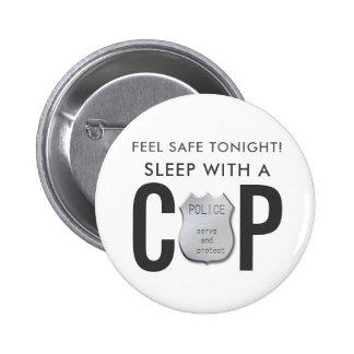 feel safe funny cop police humor 6 cm round badge