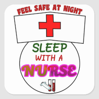 feel safe night sleep nurse, gift for nurses shirt square sticker
