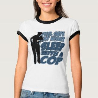 Feel Safe, Sleep with a Cop Tshirt