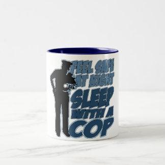 Feel Safe, Sleep with a Cop Two-Tone Coffee Mug