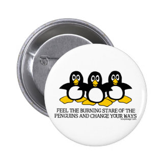 Feel The Burning Stare Of The Penguins 6 Cm Round Badge
